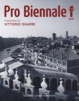 Pro Biennale. Ediz. a colori