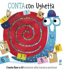 Copertina di 'Conta con Ughetta. Conta fino a 10 insieme alla lumaca postina!'