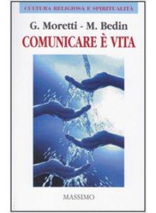 Copertina di 'Comunicare è vita'