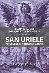 Copertina di 'San Uriele e il venerabile Antonio Margil'