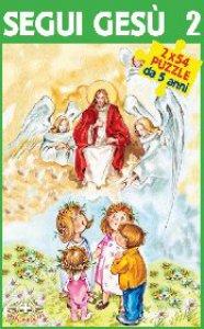 Copertina di 'Segui Gesù 2 (libro +2x54 puzzle)'
