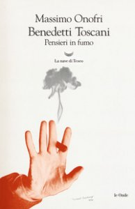 Copertina di 'Benedetti Toscani. Pensieri in fumo'