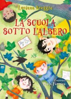 La scuola sotto l'albero - Luciana Breggia