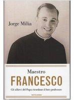 Maestro Francesco - Jorge Milia