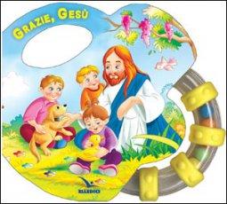 Copertina di 'Grazie, Gesù'