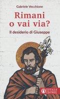 Rimani o vai via? - Gabriele Vecchione