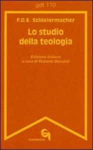 Copertina di 'Lo studio della teologia. Breve presentazione (gdt 110)'