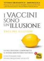 I vaccini sono un'illusione - Obukhanych Tetyana