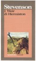 I Weir di Hermiston - Stevenson Robert L.