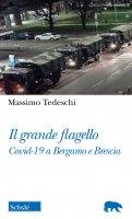 Il grande flagello - Massimo Tedeschi
