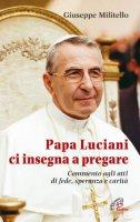 Papa Luciani ci insegna a pregare - Giuseppe Militello