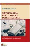 Metodologia per lo studio della teologia - Fanton Alberto