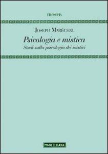 Copertina di 'Psicologia e mistica. Studi sulla psicologia dei mistici'