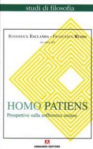 Copertina di 'Homo Patiens - Prospettive sulla sofferenza umana'