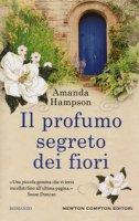 Il profumo segreto dei fiori - Hampson Amanda