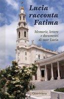 Lucia racconta Fatima - Lucia (suor)