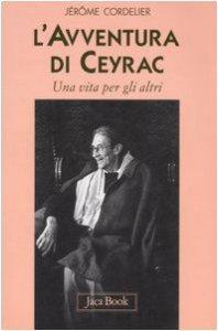 Copertina di 'L' avventura di Ceyrac. Una vita per gli altri'