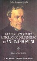 Grande dizionario antologico del pensiero di Antonio Rosmini. Con CD-ROM