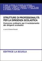 Strutture di professionalità per la dirigenza scolastica. Concorso ordinario per il reclutamento dei dirigenti scolastici