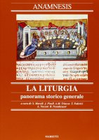 Anamnesis [vol_2] / La liturgia, panorama storico generale