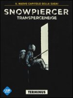 Transperceneige. Snowpiercer. Terminus. Vol. 2/1 - Rochette Jean-Marc, Bocquet Olivier
