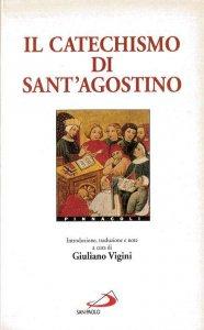 Copertina di 'Il catechismo di sant'Agostino'