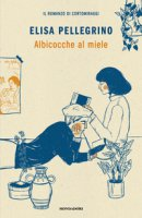 Albicocche al miele - Pellegrino Elisa