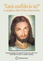 """""""Gesù confido in te!"""" Le preghiere della Divina Misericordia - Rev. Dr. Michele Sopocko"""