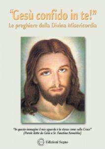"""Copertina di '""""Gesù confido in te!"""" Le preghiere della Divina Misericordia'"""