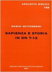 Copertina di 'Sapienza e storia in Dn 7-12'