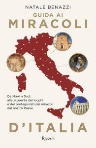 Copertina di 'Guida ai miracoli d'Italia'