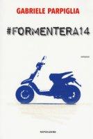 #Formentera14 - Parpiglia Gabriele