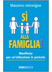 Copertina di 'Sì alla famiglia!'