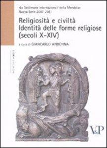 Copertina di 'Religiosità e civiltà. Identità delle forme religiose (secoli X-XIV)'