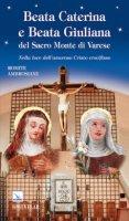 Beata Caterina e beata Giuliana del Sacro Monte di Varese - Romite Ambrosiane