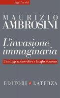 L'invasione immaginaria - Maurizio Ambrosini