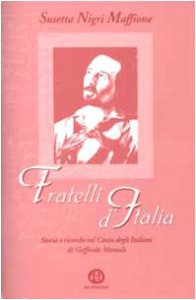 Copertina di 'Fratelli d'Italia. Storia e ricerche sul canto degli italiani di Goffredo Mameli'