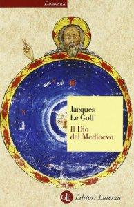 Copertina di 'Il Dio del Medioevo'