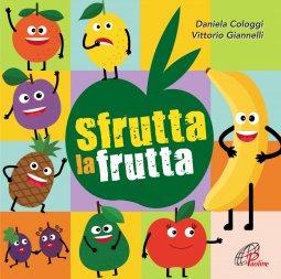 Copertina di 'Sfrutta la frutta.  CD'