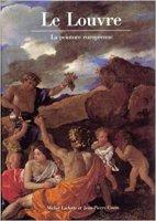 Le Louvre. La peinture europeenne - Michel Laclotte Jean-Pierre Cuzin