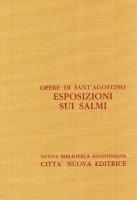 Opera omnia vol. XXVIII/2 - Esposizioni sui Salmi [140-150] - Agostino (sant')