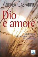 Dio è amore - Gasparino Andrea