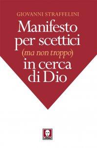 Copertina di 'Manifesto per scettici (ma non troppo) in cerca di Dio'