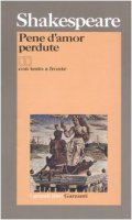 Pene d'amor perdute. Testo inglese a fronte - Shakespeare William
