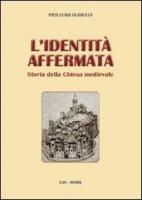 L'Identità affermata - Pier Luigi Guiducci