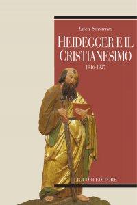 Copertina di 'Heidegger e il cristianesimo'