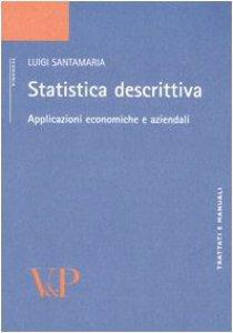 Copertina di 'Statistica descrittiva. Applicazioni economiche e aziendali'