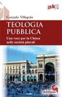 Teologia pubblica - Gonzalo Villagrán