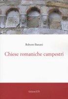 Chiese romaniche campestri. Ediz. a colori - Bassani Roberto