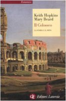Il Colosseo - Keith Hopkins, Mary Beard
